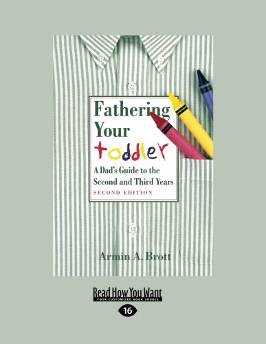 9781459609433: Fathering Your Toddler: A Dad's Guide to the Second and Third Years