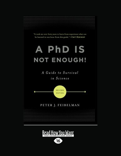 9781459609570: A PhD Is Not Enough: A Guide to Survival in Science