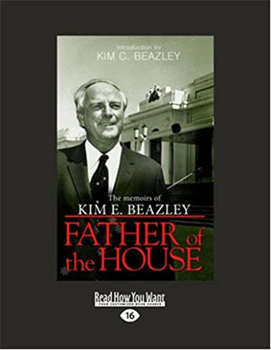 Father of the House: The Memoirs of: Kim E. Beazley