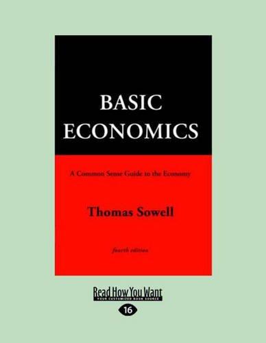9781459610545: Basic Economics 4th Ed (Large Print 16pt) (Volume 1)