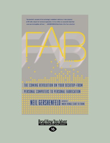 9781459610576: Fab: The Coming Revolution on Your Desktop-from Personal Computers to Personal Fabrication (Large Print 16pt)