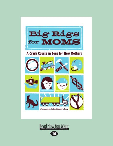 9781459610712: Big Rigs for Moms