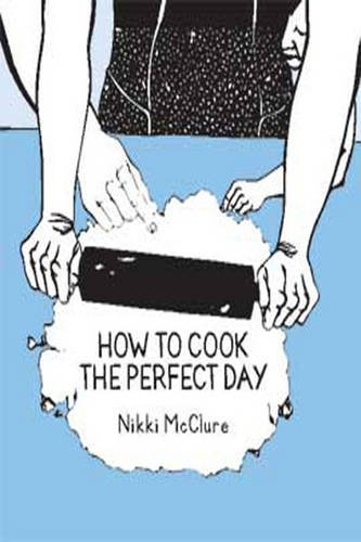 9781459610736: How to Cook the Perfect Day (1 Volume Set)