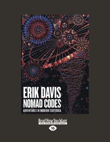 9781459610958: Nomad Codes: Adventures in Modern Esoterica