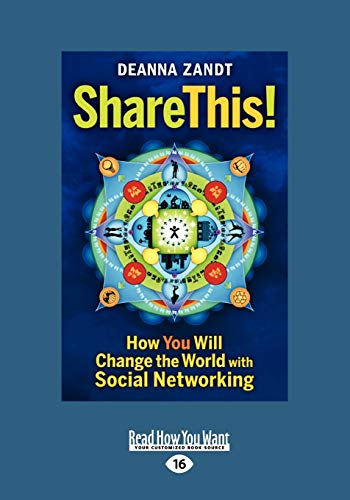 9781459611382: Share This!: How You Will Change the World with Social Networking