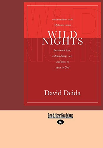 9781459611436: Wild Nights: Conversations With Mykonos About Passionate Love, Extraordinary Sex, And How To Open To God
