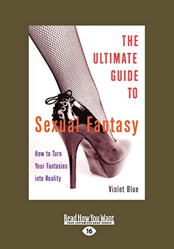 9781459611856: Ultimate Guide to Sexual Fantasy: How to Turn Your Fantasies into Reality