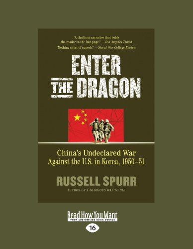 9781459612440: Enter The Dragon: China's Undeclared War Against the U.S. in Korea, 1950-51