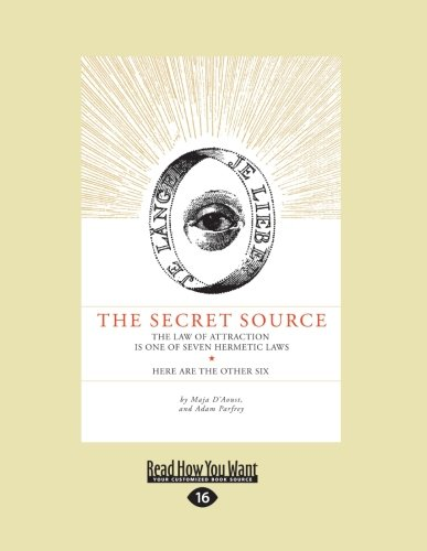 9781459612457: The Secret Source: The Law of Attraction in One of Seven Hermetic Laws: Here are the Other Six