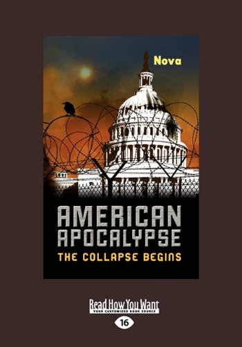 9781459612754: American Apocalypse: The Collapse Begins (Large Print 16pt)