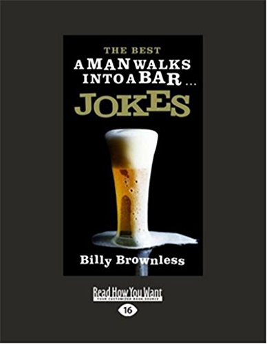 The Best 'A Man Walks Into a Bar' Jokes: Brownless, Billy