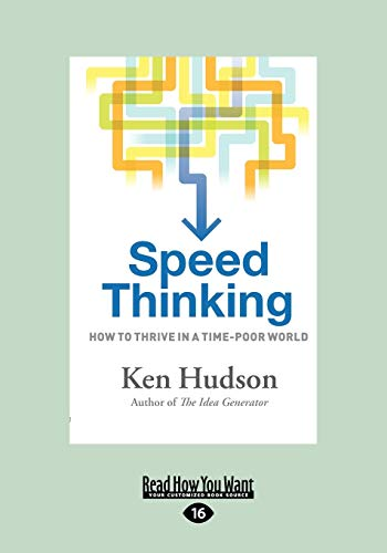 9781459613164: Speed Thinking: How to thrive in a time-poor world