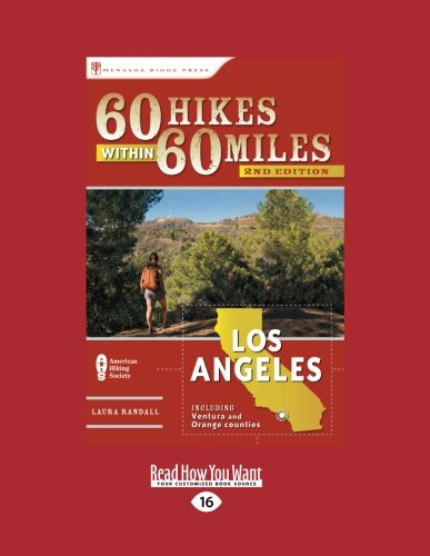 9781459613683: 60 Hikes Within 60 Miles: Los Angeles: Including Ventura and Orange Counties