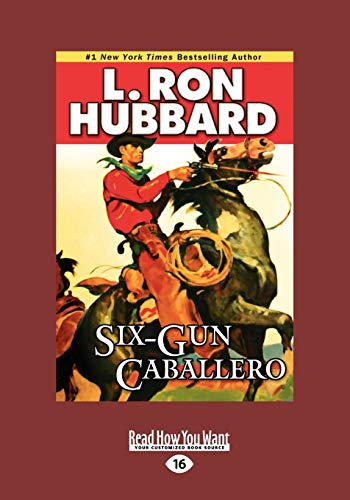 9781459614031: Six-Gun Caballero