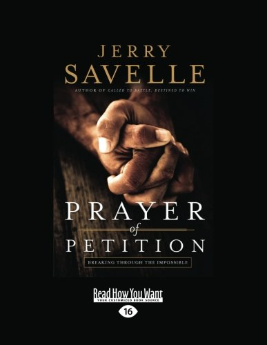 9781459614697: Prayer of Petition: Breaking Through the Impossible