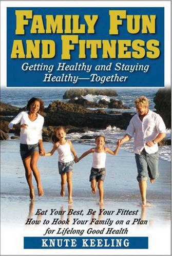 9781459615854: Family Fun and Fitness