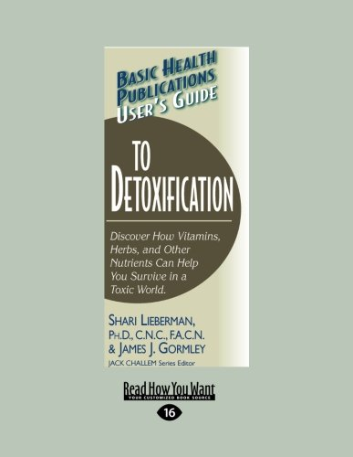 User's Guide to Detoxification (Basic Health Publications: Shari Lieberman and