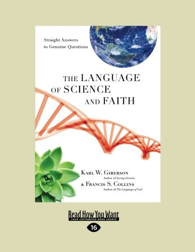 9781459615960: The Language of Science and Faith: Straight Answers to Genuine Questions