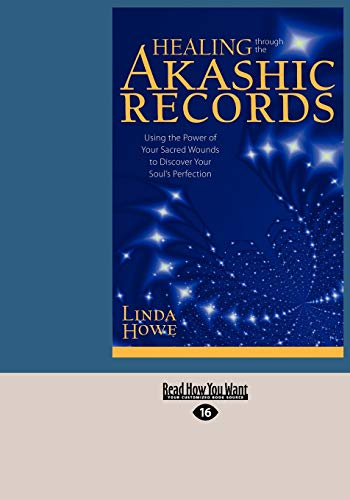 Healing Through the Akashic Records: Linda Howe