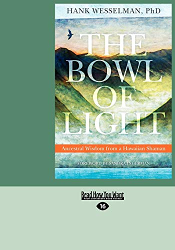 9781459616035: The Bowl of Light: Ancestral Wisdom from a Hawaiian Shaman
