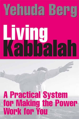 9781459617544: Living Kabbalah: A Practical System for Making the Power Work for You (Large Print 16pt)
