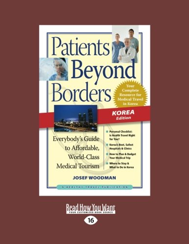 9781459618497: Patients Beyond Borders Korea Edition: Everybody's Guide to Affordable, World-Class Medical Travel