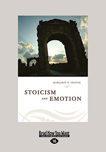 Stoicism and Emotion: Margaret R. Graver
