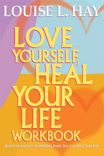 9781459618961: Love Yourself, Heal Your Life (Workbook) (Large Print 16pt)