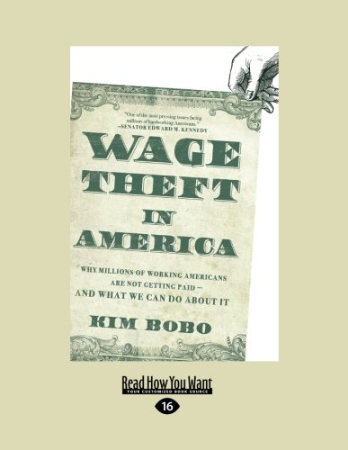9781459619142: Wage Theft in America: Why Millions of Working Americans Are Not Getting Paid - And What We Can Do About It