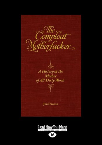 9781459619562: The Compleat Motherfucker:: A History of the Mother of All Dirty Words (Feral House)