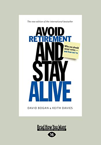 9781459620384: Avoid Retirement and Stay Alive