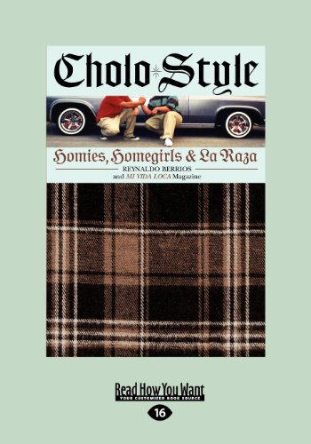 9781459620421: Cholo Style: Homies, Homegirls and La Raza (Large Print 16pt)