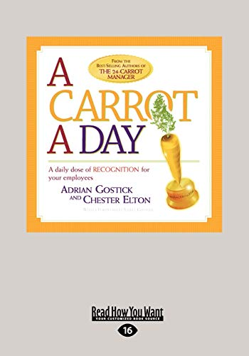 9781459620551: A Carrot a Day: A Daily Dose of Recognition for Your Employees