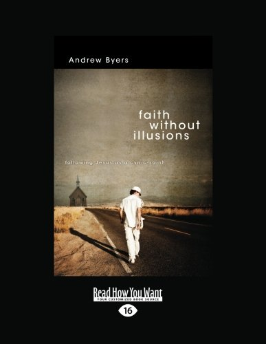 9781459621619: Faith Without Illusions: Following Jesus as a Cynic-Saint