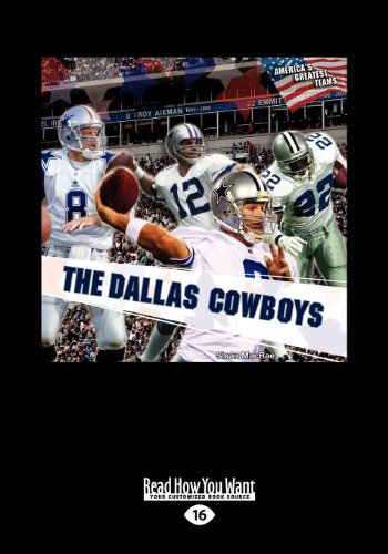 9781459621725: The Dallas Cowboys (America's Greatest Teams) (Large Print 16pt)
