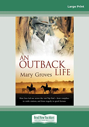 9781459622623: An Outback Life (Large Print 16pt)