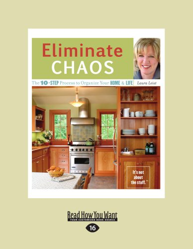 9781459622807: Eliminate Chaos: The 10-Step Process to Organize Your Home & Life