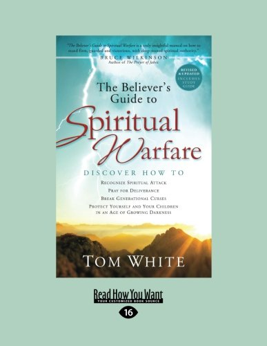 9781459622944: The Believer's Guide to Spiritual Warfare: Wising Up to Satan's Influence in Your World