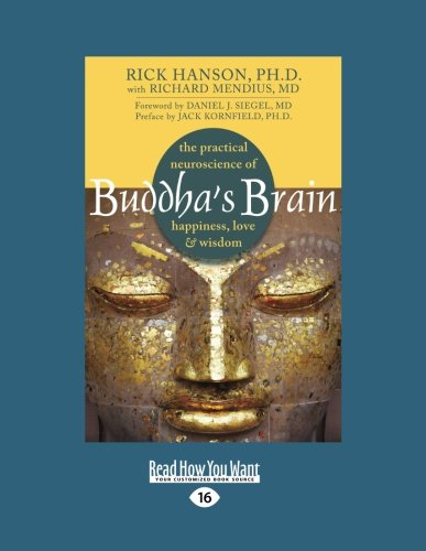 9781459624153: Buddha's Brain: The Practical Neuroscience of Happiness, Love, and Wisdom