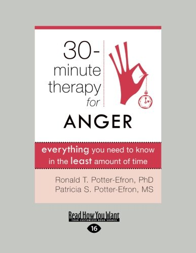 9781459624252: Thirty-Minute Therapy for Anger: Everything You Need to Know in the Least Amount of Time