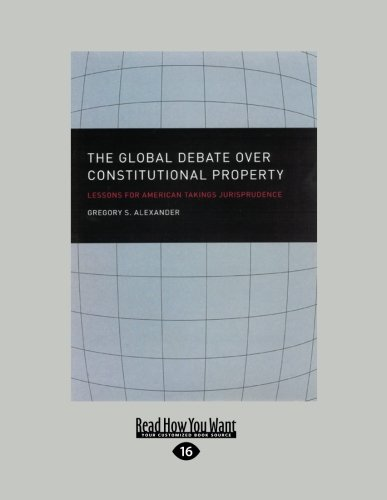 9781459624542: The Global Debate over Constitutional Property: Lessons for American Takings Jurisprudence