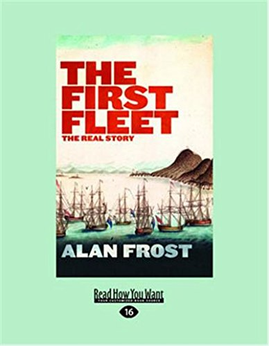 9781459624948: The First Fleet: The Real Story
