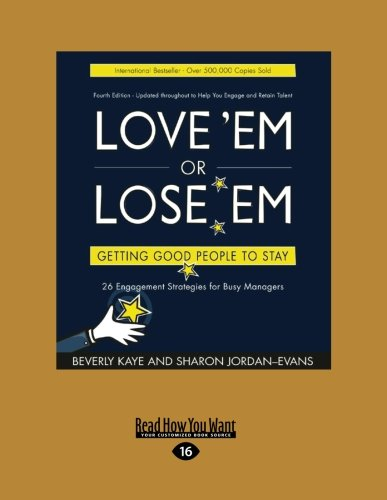9781459625181: Love 'Em or Lose 'Em: Getting Good People to Stay