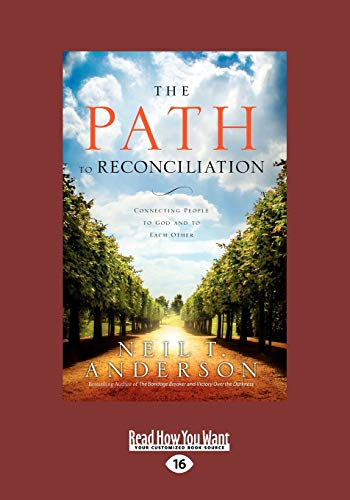 9781459625389: The Path to Reconciliation: Connecting People to God and To Each Other