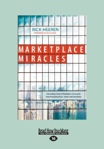 9781459625440: Marketplace Miracles: Extraordinary Stories of Marketplace Turnarounds Transforming Businesses, Schools and Communities