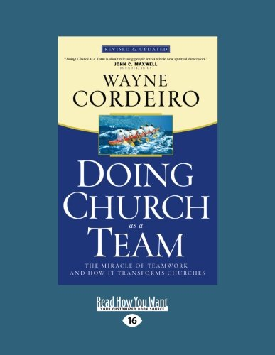 9781459625464: Doing Church as a Team: The Miracle of Teamwork and How It Transforms Churches (Large Print 16pt)