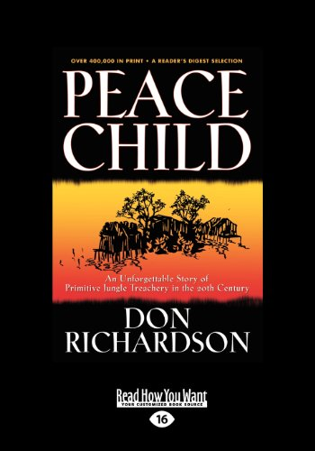 9781459625525: Peace Child: An Unforgettable Story of Primitive Jungle Treachery in the 20th Century