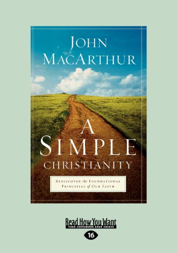 9781459625594: A Simple Christianity: Rediscover the Foundational Principles of Our Faith