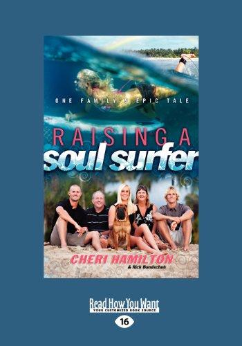 9781459625846: Raising a Soul Surfer: One Family's Epic Tale (Large Print 16pt)