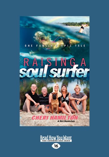 9781459625846: Raising a Soul Surfer: One Family's Epic Tale